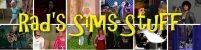 Rad's Sims Stuff